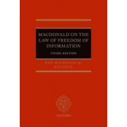 Macdonald on the Law of Freedom of Information by John MacDonald