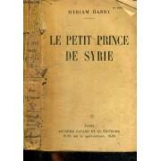 Le Petit Prince De Syrie