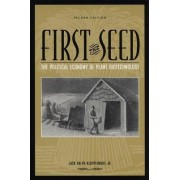 First the Seed by Jack R. Kloppenburg