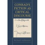Conrad's Fiction as Critical Discourse by Richard Ambrosini