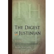 The Digest of Justinian: v. 1 by Alan Watson