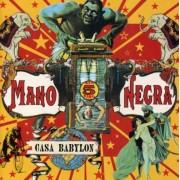 Mano Negra - Casa Babylon (0724383965526) (1 CD)