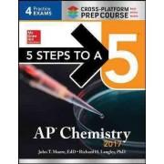 AP Chemistry, 2017 2017 by John T. Moore