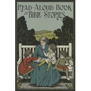 The Read-Aloud Book of Bible Stories by Amy Steedman