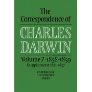 The Correspondence of Charles Darwin: Volume 7, 1858-1859: 1858-59 v.7 by Charles Darwin