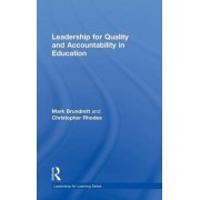 Leadership for Quality and Accountability in Education by Mark Brundrett