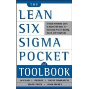 Lean Six Sigma Pocket Toolbook: A Quick Reference Guide to Nearly 100 Tools for Improving Quality and Speed by John Maxey