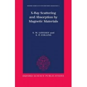 X-ray Scattering and Absorption by Magnetic Materials by S. W. Lovesey
