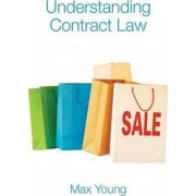 Understanding Contract Law by Max Young