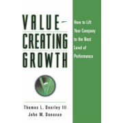 Value-creating Growth by Thomas L. Doorley