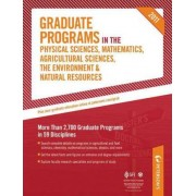 Peterson's Graduate Programs in the Physical Sciences, Mathematics, Agricultural Sciences, the Environment & Natural Resources by Peterson's