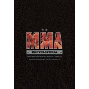 The Mma Encyclopedia by Jonathan Snowden