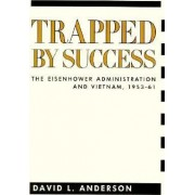 Trapped by Success by David L. Anderson