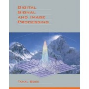 Digital Signal and Image Processing by Bose