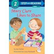 Mary Clare Likes to Share by Joy N Hulme