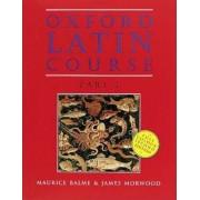 Oxford Latin Course: Part I: Student's Book by Maurice Balme