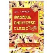 Masajul chinezesc clasic - A.V. Taubert