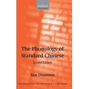 The Phonology of Standard Chinese by San Duanmu
