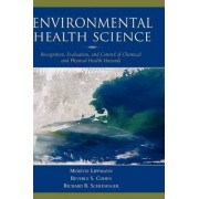 Environmental Health Science by Morton Lippmann