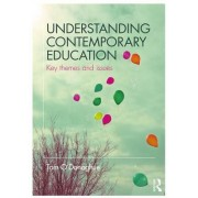 Understanding Contemporary Education: Key Themes and Issues