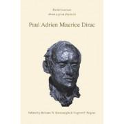 Paul Adrien Maurice Dirac by Behram N. Kursunoglu