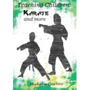 Teaching Children: Karate and More