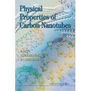 Physical Properties of Carbon Nanotubes by Riichiro Saito