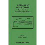 Handbook of Plastic Foams by Arthur H. Landrock