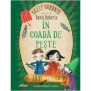 In Coada De Peste - Sally Gardner David Roberts