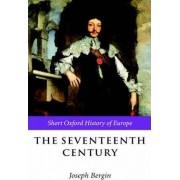 The Seventeenth Century by Joseph Bergin