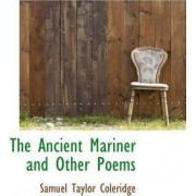 The Ancient Mariner and Other Poems by Samuel Taylor Coleridge