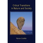 Critical Transitions in Nature and Society by Marten Scheffer