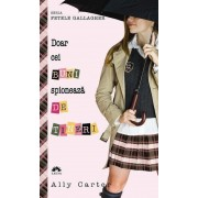 Doar cei buni spioneaza de tineri, Fetele Gallagher, Vol. 4 - Editie de buzunar