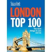 Time Out London Top 100 by Time Out Guides Ltd.