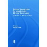 Teacher Preparation for Linguistically Diverse Classrooms by Tamara Lucas
