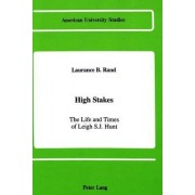 High Stakes by Laurance B Rand