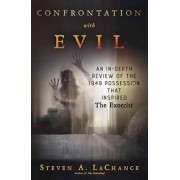 Confrontation with Evil by Steven A. LaChance
