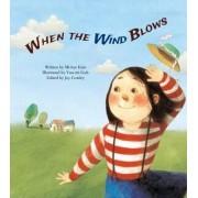 When the Wind Blows by Mi-Hye Kim