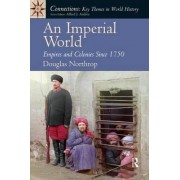 An Imperial World by Douglas Northrop