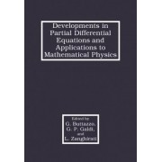 Developments in Partial Differential Equations and Applications to Mathematical Physics by Giuseppe Buttazzo