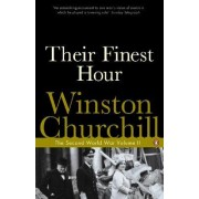 Their Finest Hour: Volume II by Sir Winston S. Churchill