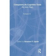 Computers as Cognitive Tools: No More Walls Volume 2 by Susanne P. Lajoie