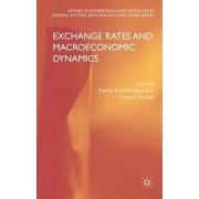 Exchange Rates and Macroeconomic Dynamics by Pavlos Karadeloglou