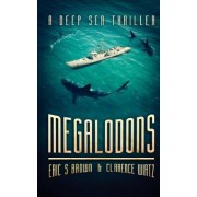 Megalodons by Eric S Brown
