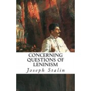 Concerning Questions of Leninism by Joseph Stalin
