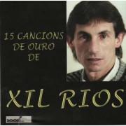 Xil Ríos - 15 Cancións de ouro