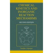 Chemical Kinetics and Inorganic Reaction Mechanisms by Smiljko Asperger