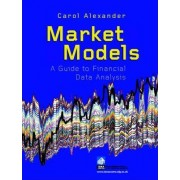 Market Models by Carol Alexander