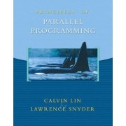 Principles of Parallel Programming by Larry Snyder