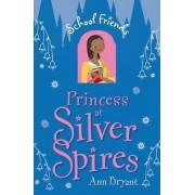 Princess at Silver Spires by Ann Bryant